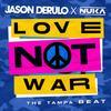 jason derulo x nuka - love not war (the tampa beat)