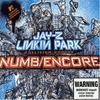 linkin park ft jay z - numb/ encore